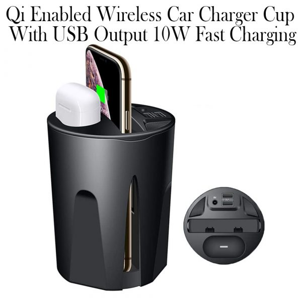 Qi Enabled Wireless Car Charger Cup with USB Output 10W Fast Charging for Qi Enabled Phones and Air Pods_7