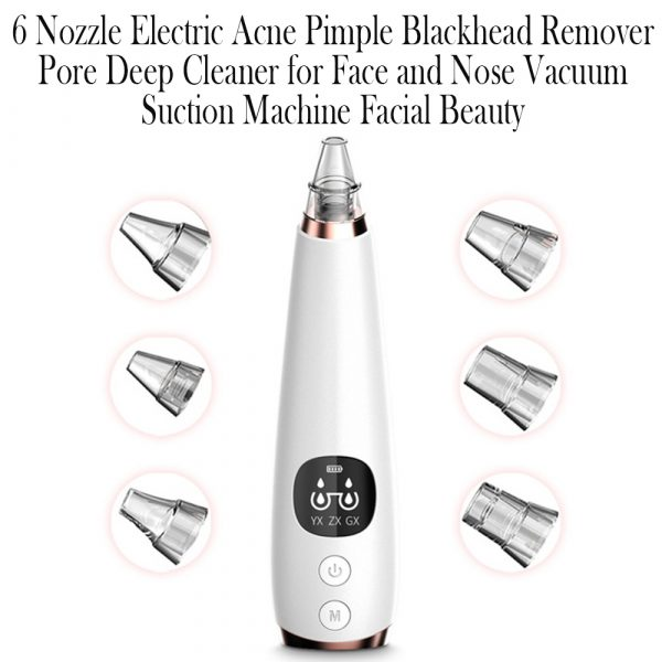 6 Nozzle Electric Acne Pimple Blackhead Remover Pore Deep Cleaner for Face and Nose Vacuum Suction Machine Facial Beauty_9