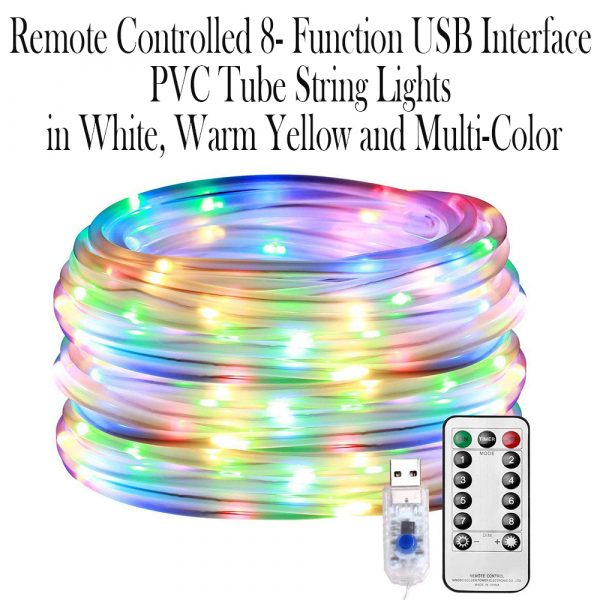 Remote Controlled 8- Function USB Interface PVC Tube String Lights in White, Warm Yellow and Multi-Color_12