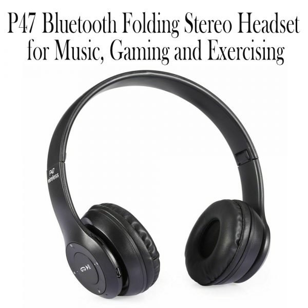 P47 Bluetooth Folding Stereo Headset for Music, Gaming and Exercising_13