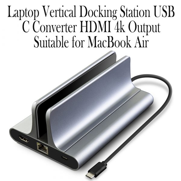 6-in-1 Laptop Vertical Docking Station USB C Converter HDMI 4k Output Suitable for MacBook Air_4