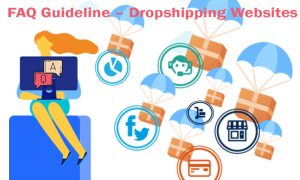 FAQ Guideline – Dropshipping Websites